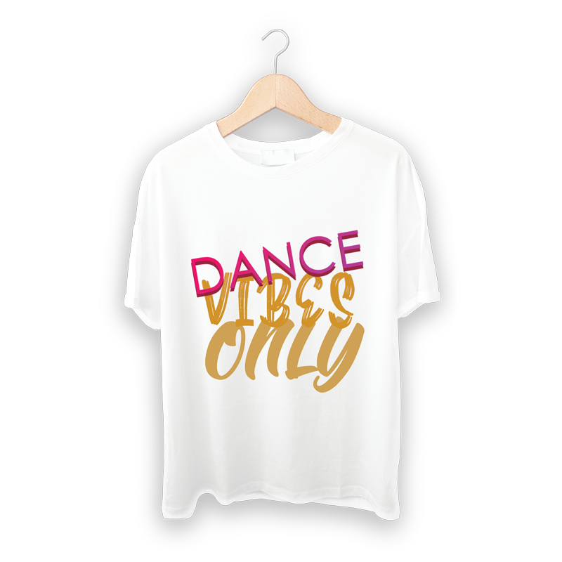 Dance Vibes Only – White TShirt
