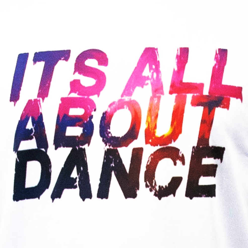 It's all about Dance – White Round Neck T-Shirt